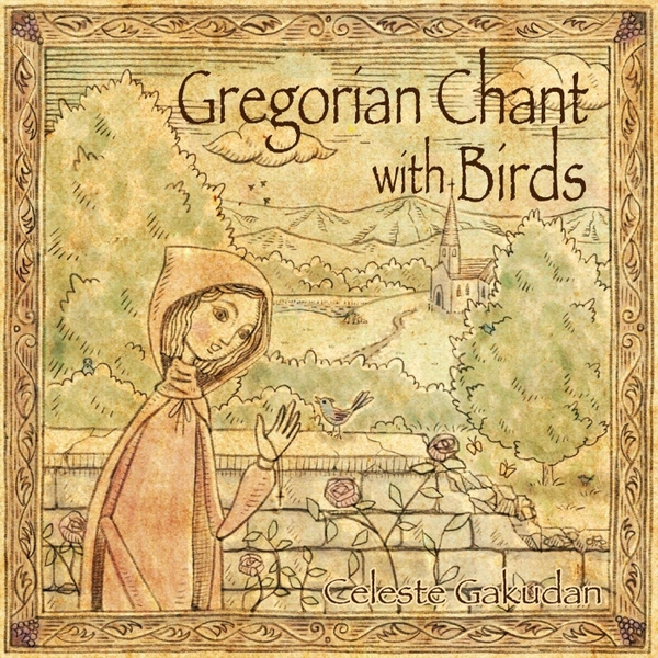 Gregorian Chant With Birds